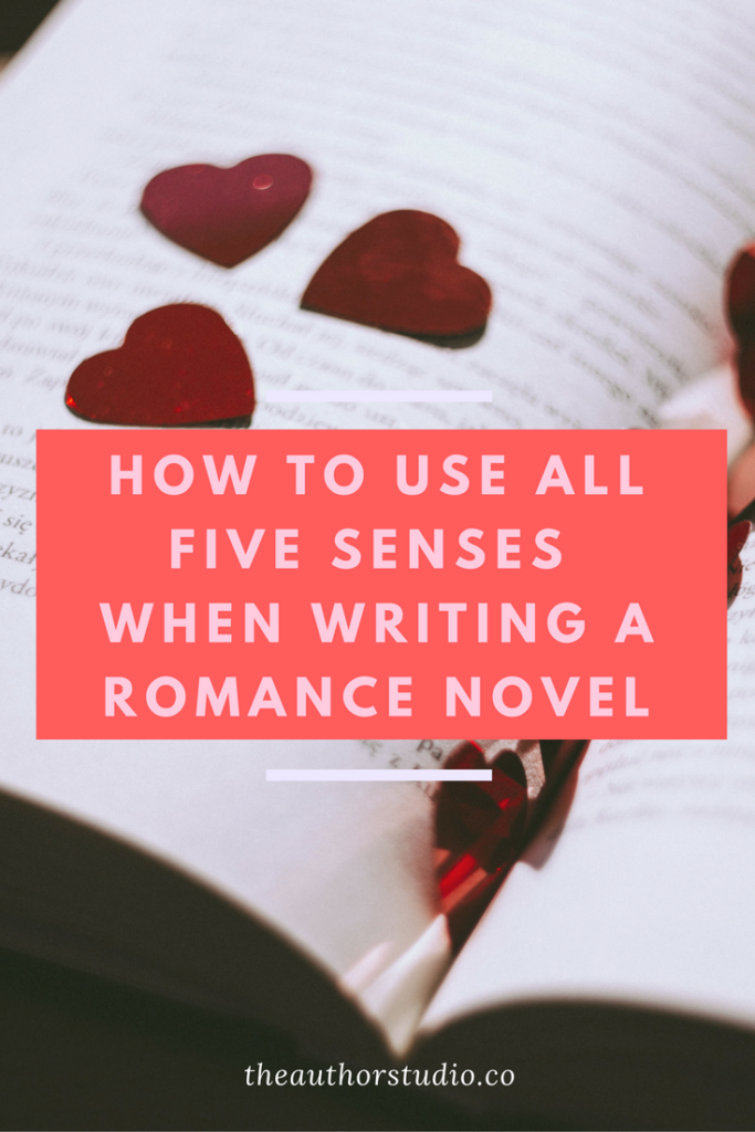 Write a Romance Novel with All Five Senses